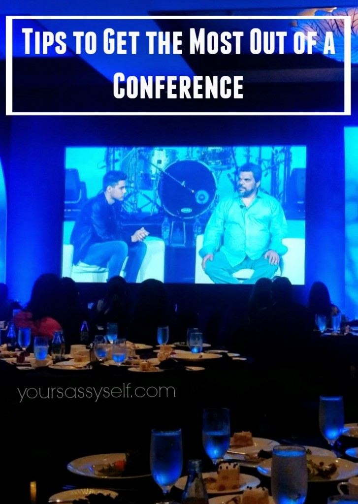 Tips to Get the Most Out of a Conference - yoursassyself.com