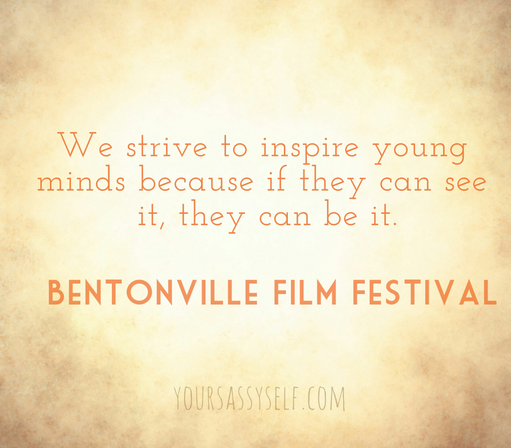 If they see it, they can be it - Betonville Film Festival quote - yoursassyself.com