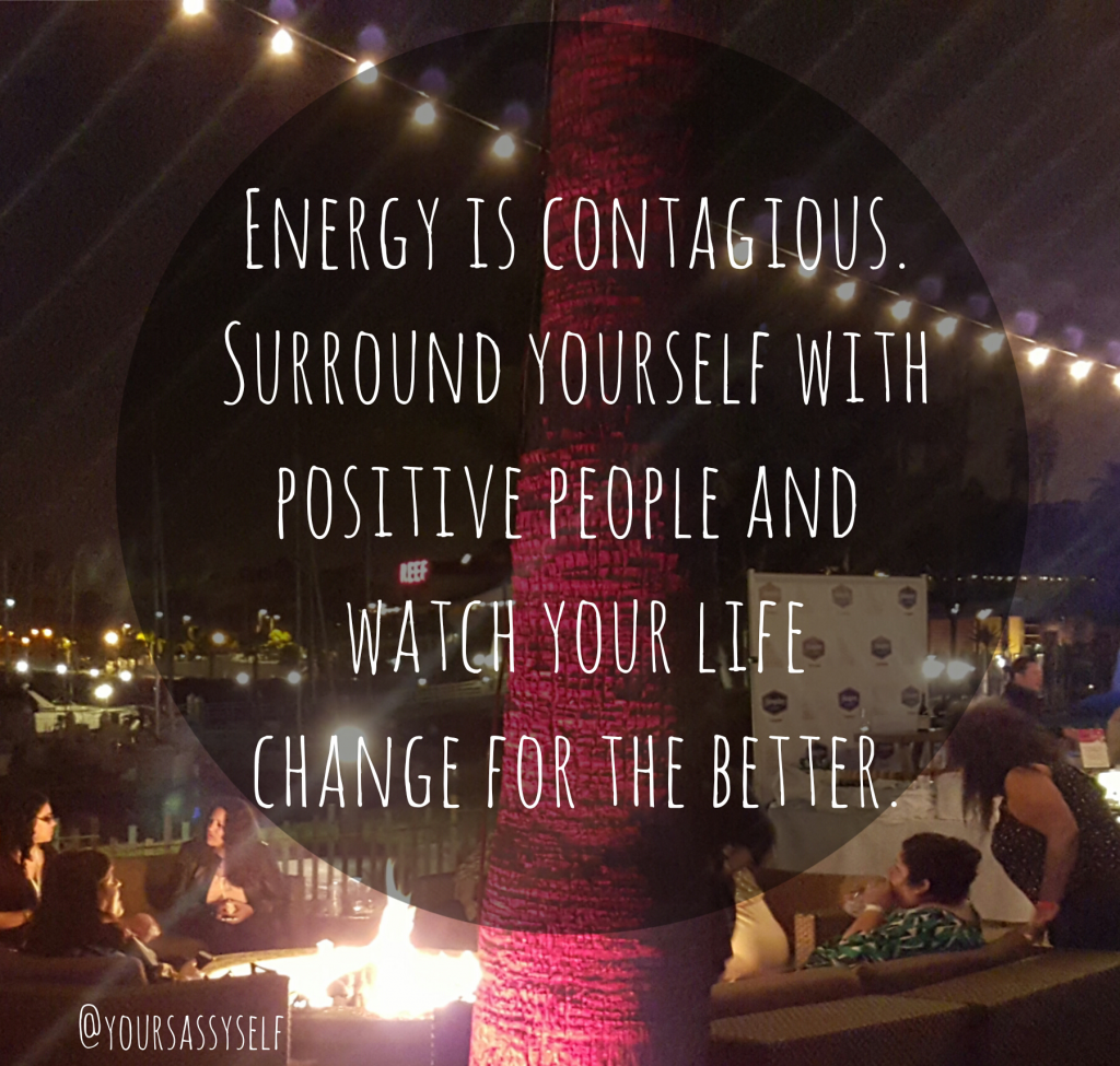 surround yourself with positive people - yoursassyself.com quote