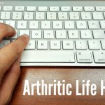 Arthritic Life Hacks
