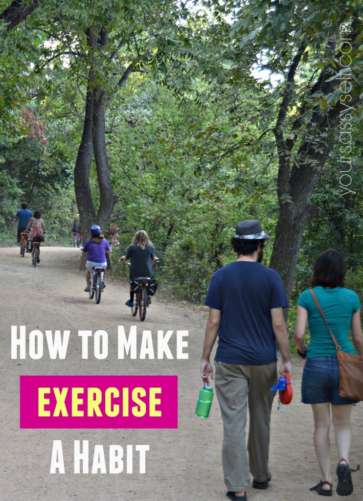 How to Make Exercise a Habit - yoursassyself.com