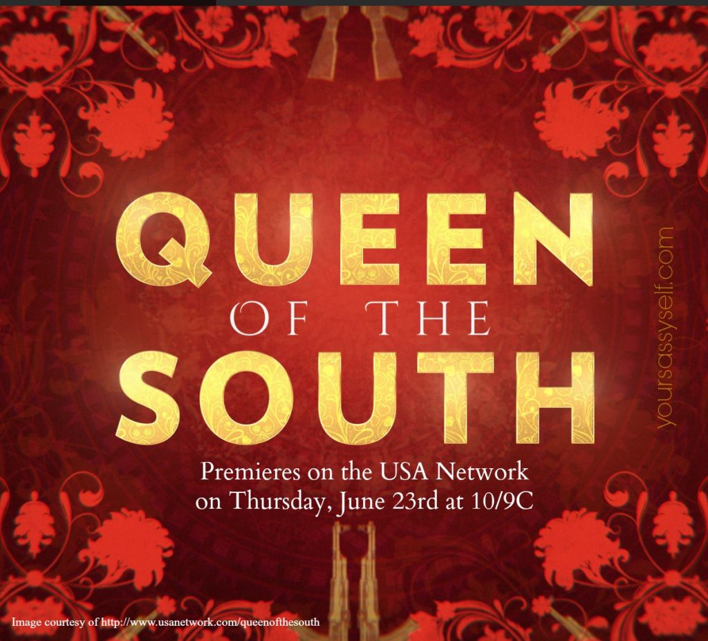 Queen of the South on the USA Network - yoursassyself.com