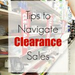 Tips to Navigate Clearance Sales
