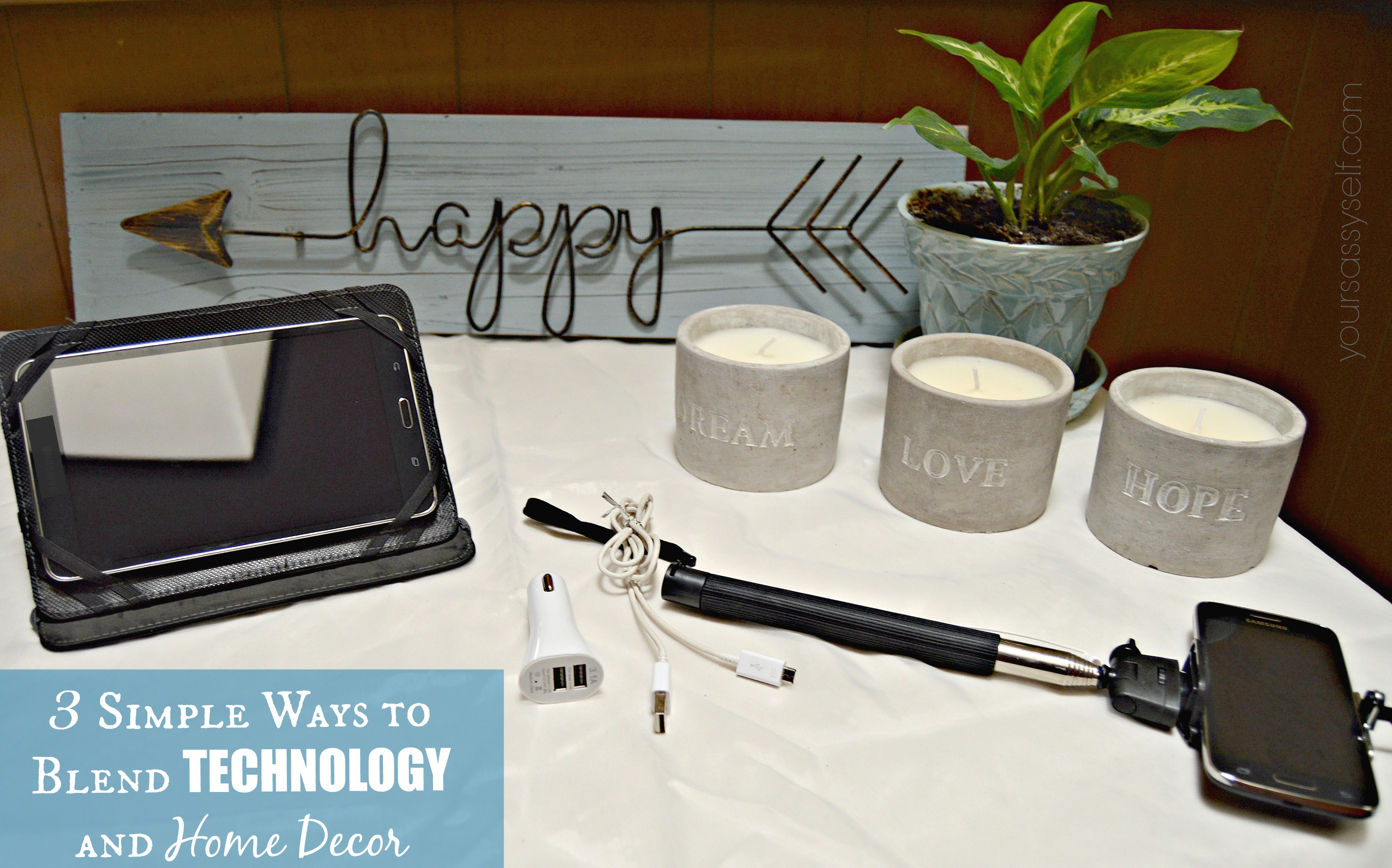 3 Simple Ways to Blend Technology and Home Decor