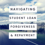 Navigating Student Loan Forgiveness and Repayment