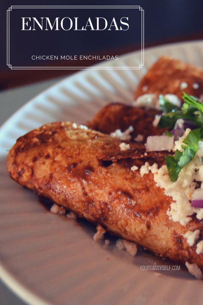 enmoladas - chicken mole enchiladas - yoursassyself.com