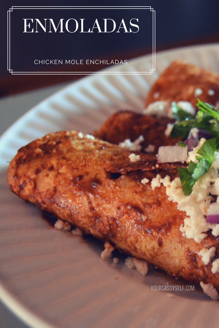 Elevate Your Dinner with These Easy to Make Enmoladas – Chicken Mole Enchiladas