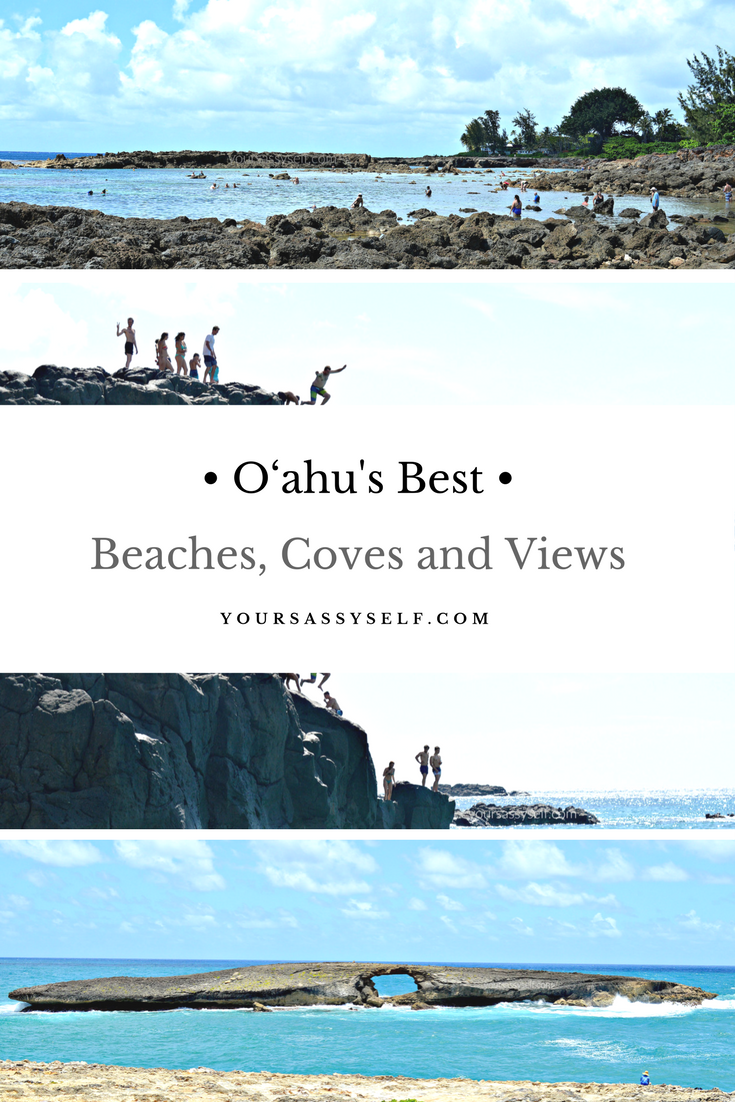 O'ahu's Best Beaches, Coves and Views - yoursassyself.com