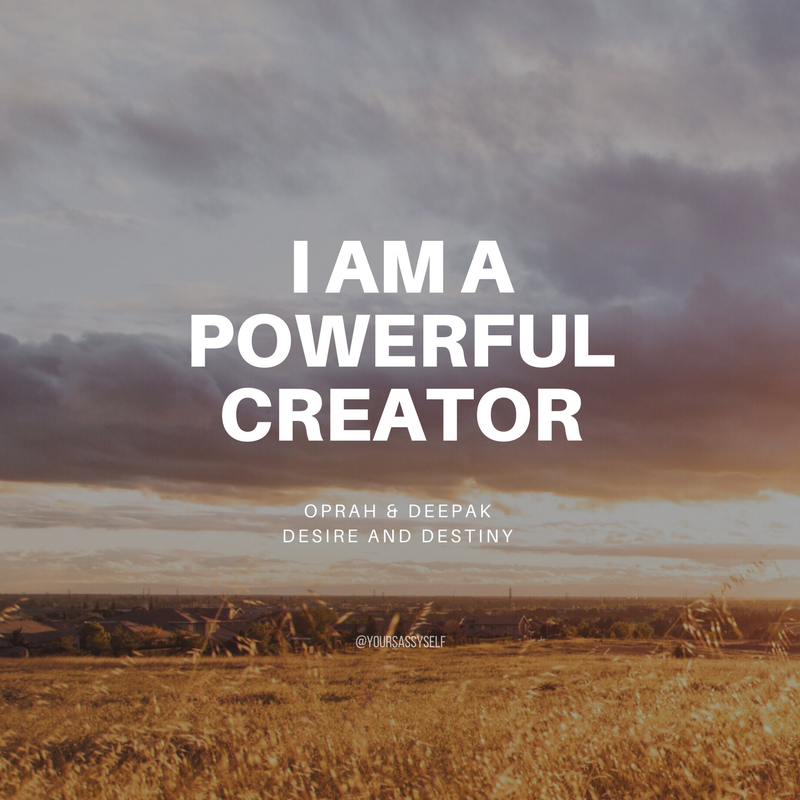 I am a powerful creator - yoursassyself.com