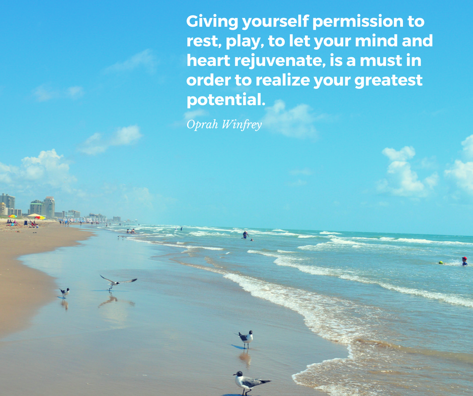 Giving yourself permission to rest, play, to let your mind and heart rejuvenate, is a must in order to realize your greatest potential - Oprah - yoursassyself.com