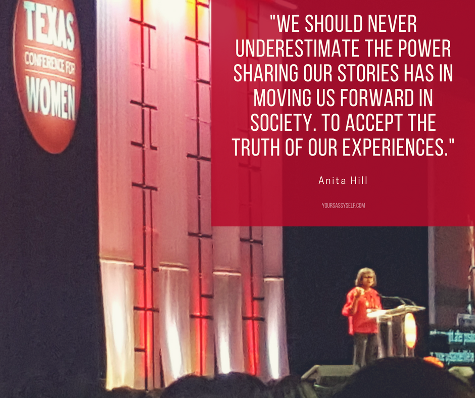 We should never underestimate the power sharing our stories has in moving us forward in society. To accept the truth of our experiences. - Anita Hill - yoursassyself.com