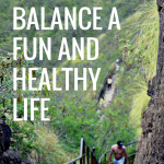 How to Balance a Fun and Healthy Life