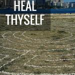 How to Heal Thyself