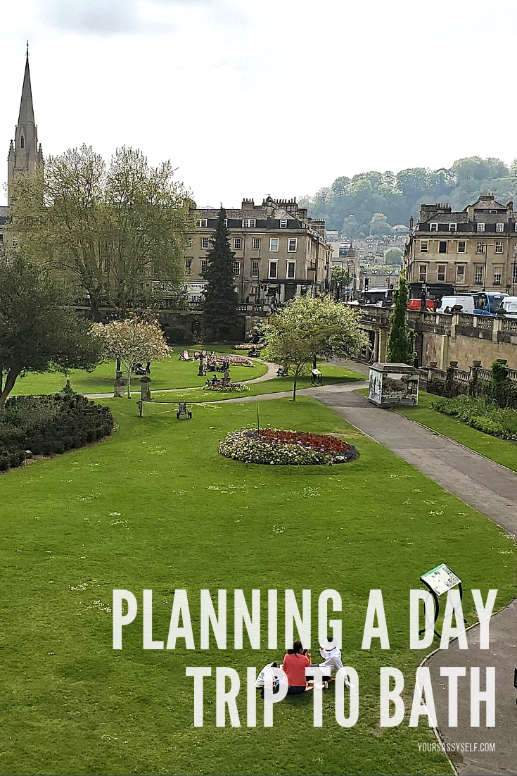 Planning a Day Trip to Bath - yoursassyself.com